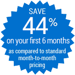 save 44% on your first year as compared to standard month to month pricing